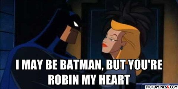 Batman Pick Up Lines