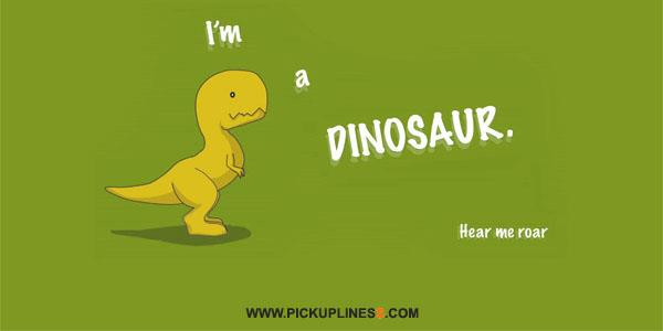 Dinosaur Pick Up Lines